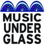Music Under Glass - now in the Annex!