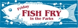 Friday Fish Fry in The Parks