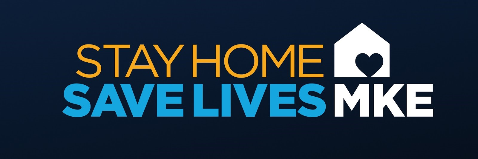 Stay Home Save Lives Milwaukee